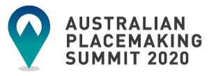 Australian Placemaking Summit 2020
