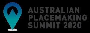 Australian Placemaking Summit 2020